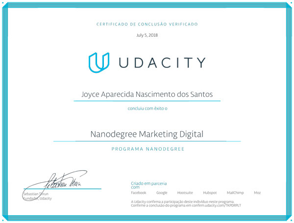Certificado Nanodegree em Marketing Digital pela Udacity de Joyce Santos, Consultora de Marketing Digital em Barueri e Região